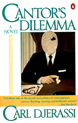 Cantor's Dilemma By Djerassi, Carl